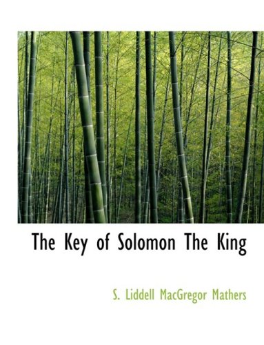 9780559122705: The Key of Solomon The King
