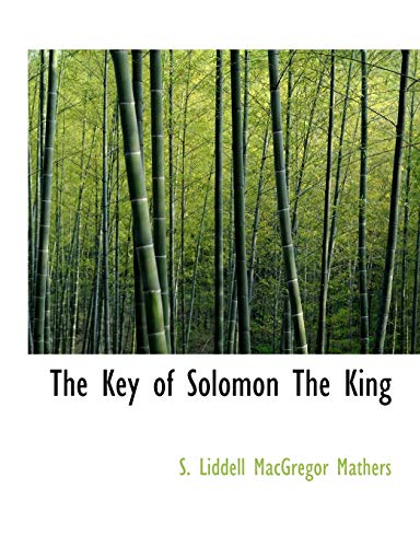 9780559122750: The Key of Solomon The King