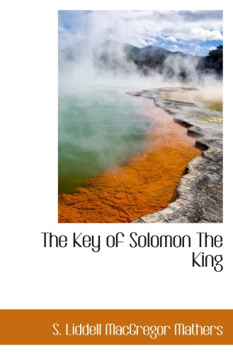 9780559122798: The Key of Solomon The King