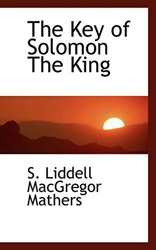 9780559122804: The Key of Solomon The King