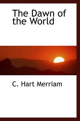 9780559124266: The Dawn of the World