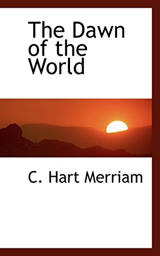 9780559124303: The Dawn of the World