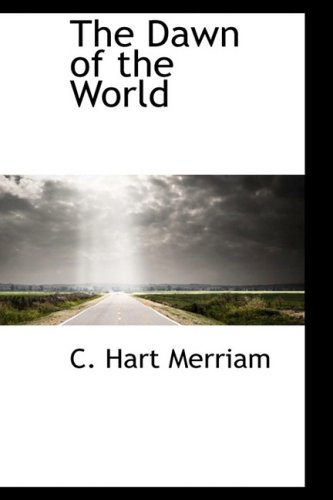 9780559124310: The Dawn of the World