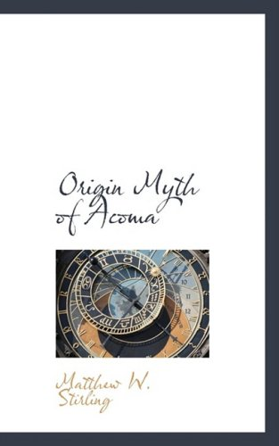 9780559125027: Origin Myth of Acoma