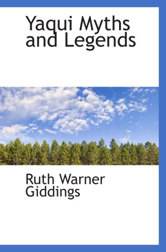 9780559125553: Yaqui Myths and Legends