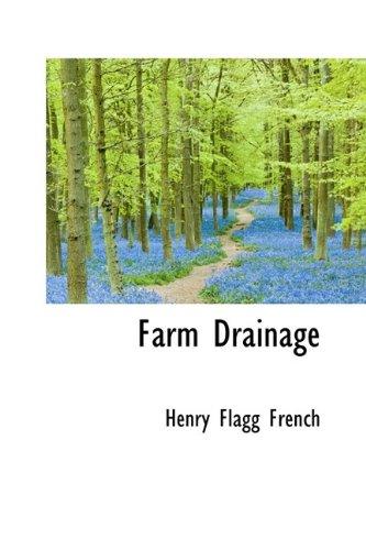9780559127403: Farm Drainage