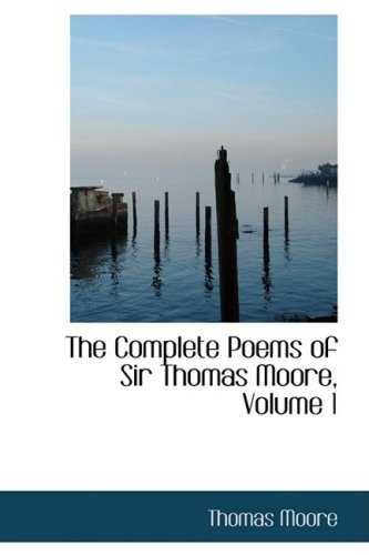 9780559128462: The Complete Poems of Sir Thomas Moore, Volume 1