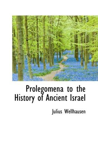 9780559130694: Prolegomena to the History of Ancient Israel