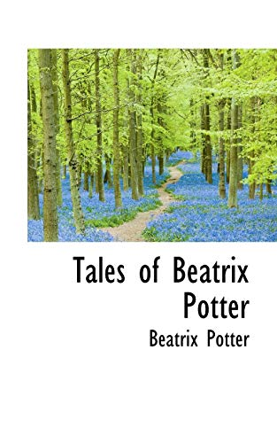 9780559133596: Tales of Beatrix Potter