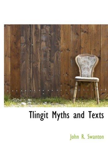 9780559133664: Tlingit Myths and Texts