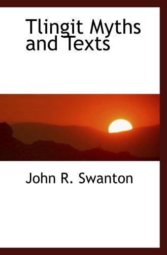 9780559133701: Tlingit Myths and Texts