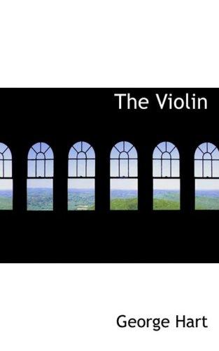 9780559134081: The Violin