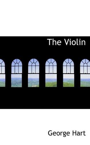 9780559134104: The Violin