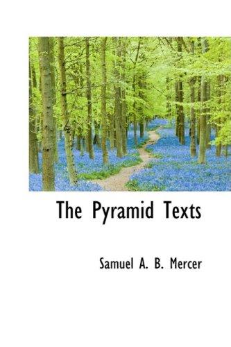 9780559134678: The Pyramid Texts