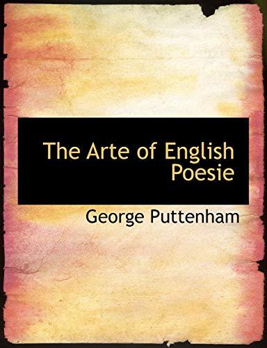 9780559134890: The Arte of English Poesie