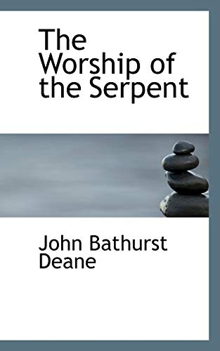 9780559136986: The Worship of the Serpent