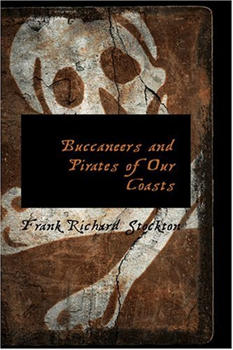 9780559138225: Buccaneers and Pirates of Our Coasts