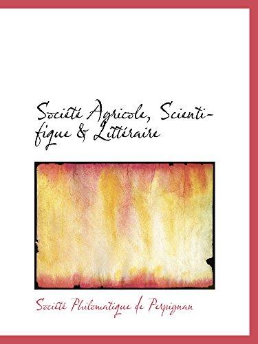 9780559139710: Société Agricole, Scientifique & Littéraire