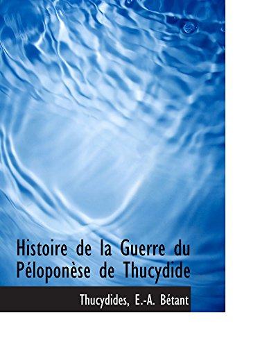 9780559147586: Histoire de la Guerre du Péloponèse de Thucydide