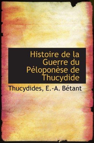 9780559147609: Histoire de la Guerre du Péloponèse de Thucydide