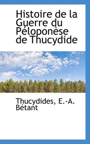 9780559147623: Histoire De La Guerre Du Peloponese De Thucydide