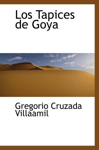 9780559147814: Los Tapices de Goya
