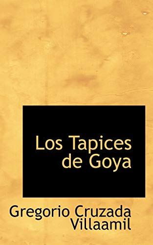 9780559147838: Los Tapices de Goya (Spanish Edition)
