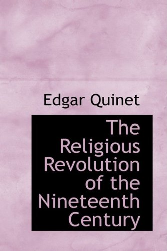 9780559151743: The Religious Revolution of the Nineteenth Century