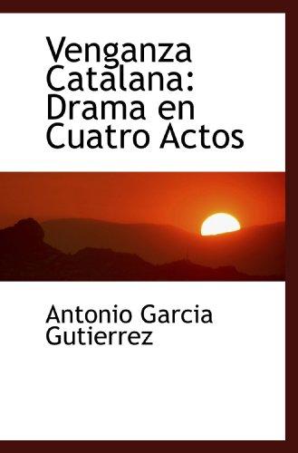 9780559152047: Venganza Catalana: Drama en Cuatro Actos