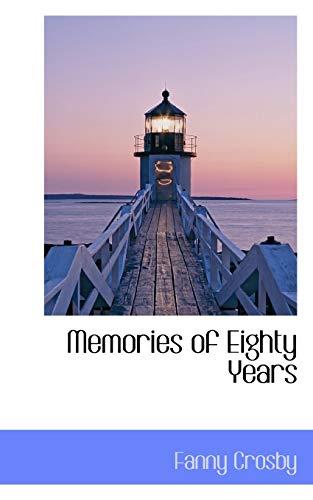 9780559154010: Memories of Eighty Years