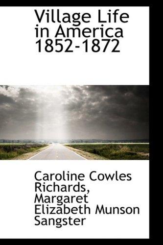 9780559155666: Village Life in America 1852-1872