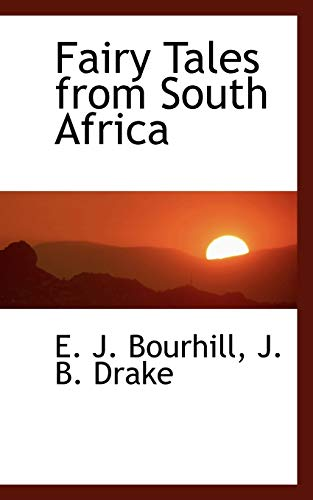 Fairy Tales from South Africa (Paperback): J B Drake