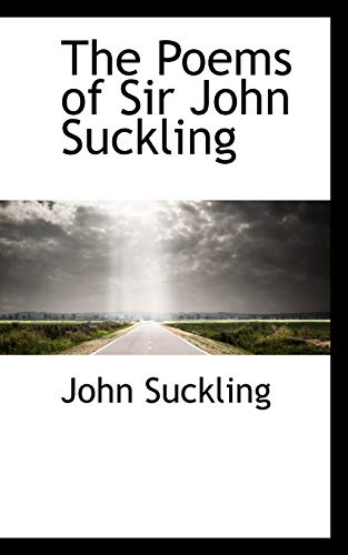 9780559167546: The Poems of Sir John Suckling