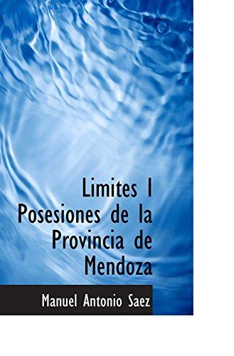 9780559167898: Limites I Posesiones de la Provincia de Mendoza