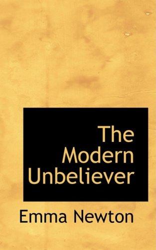 9780559168710: The Modern Unbeliever