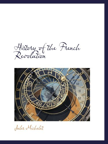 9780559170744: History of the French Revolution