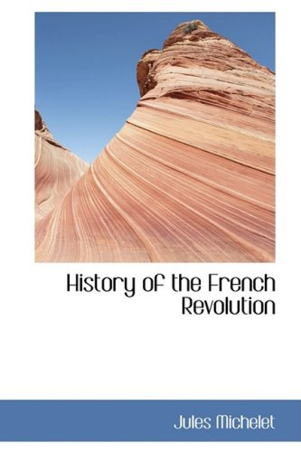 9780559170782: History of the French Revolution