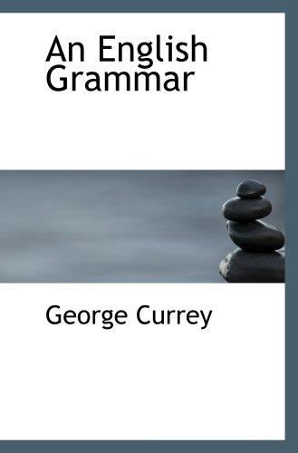 9780559173158: An English Grammar