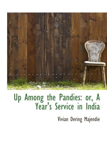 9780559174407: Up Among the Pandies: or, A Year's Service in India