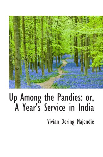 9780559174414: Up Among the Pandies: or, A Year's Service in India