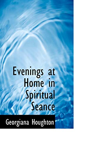 9780559174971: Evenings at Home in Spiritual Séance