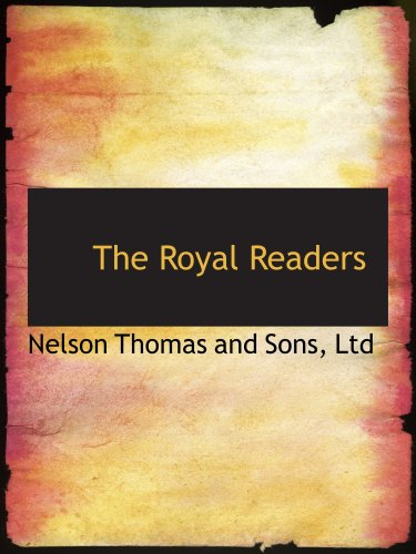 9780559178450: The Royal Readers