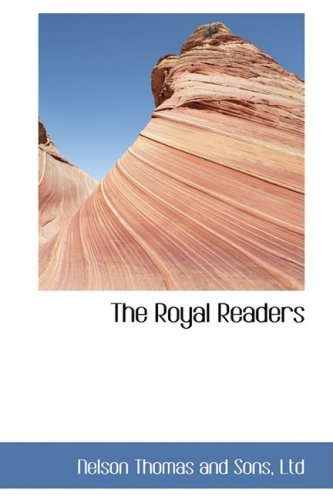 9780559178542: The Royal Readers