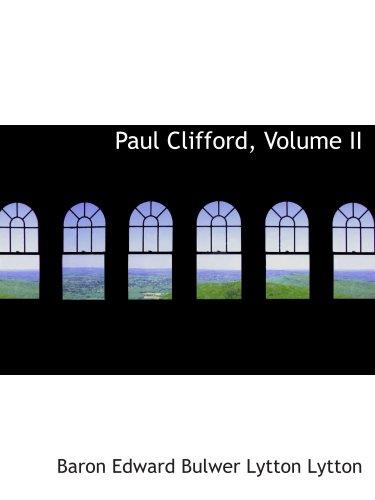 9780559181511: Paul Clifford, Volume II