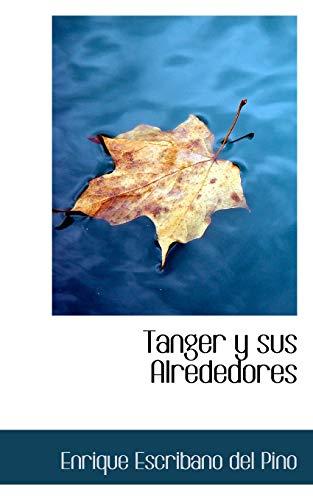 9780559193545: Tanger y sus Alrededores (Spanish Edition)
