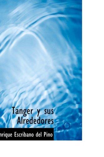 9780559193552: Tanger y sus Alrededores (Spanish Edition)
