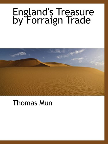 9780559194535: England's Treasure by Forraign Trade