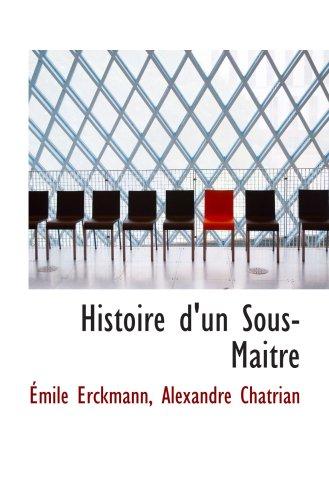 9780559195778: Histoire d'un Sous-Maitre