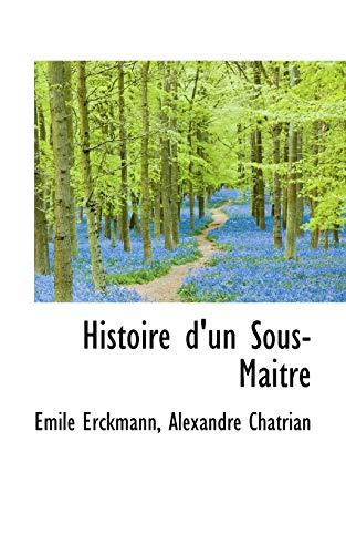 9780559195808: Histoire D'un Sous-maitre