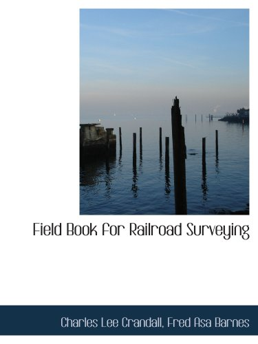 9780559197918: Field Book for Railroad Surveying